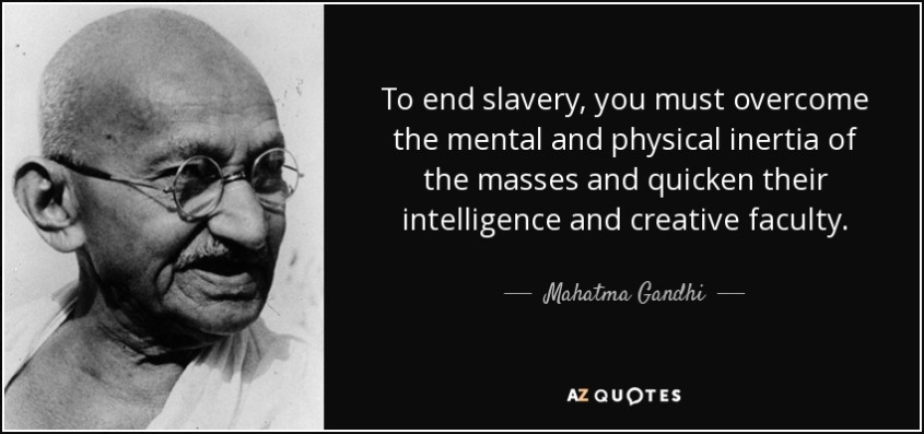 ghandi quote on inertia