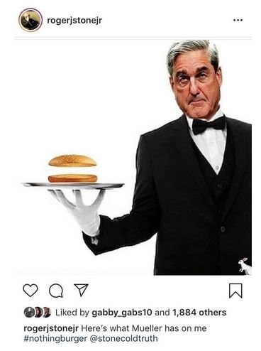 roger stone nothing burger.JPG