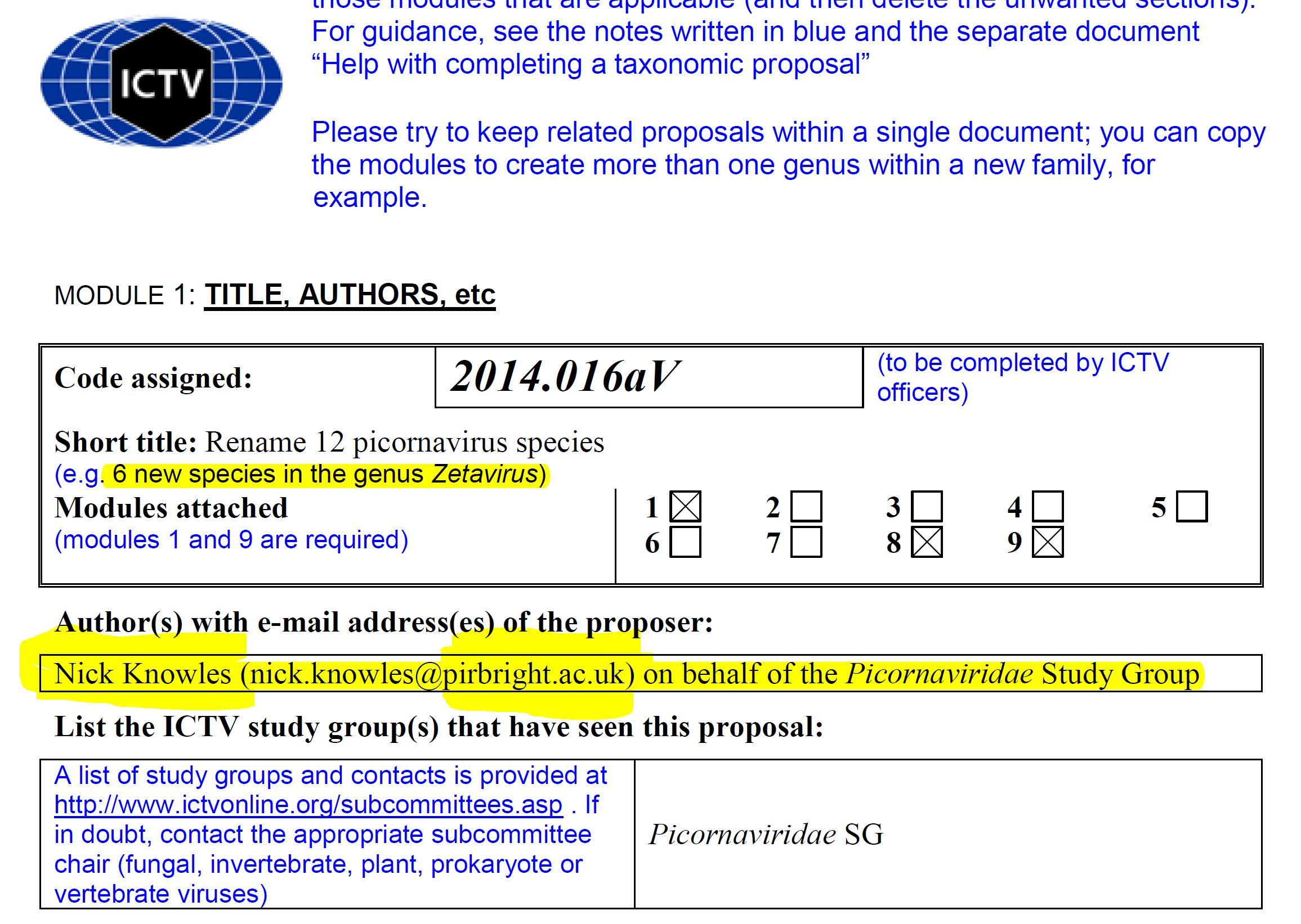 Nick Knowles. (Jul. 07, 2014). 6 new species in the genus Zetavirus on behalf of the Picornaviridae Study Group, nick.knowles@pirbright.ac.uk, Code No. 2014.01aV. International Committee on Taxonomy of Viruses (ICTV).